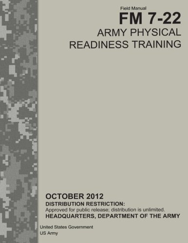 9781480262096: Field Manual FM 7-22 Army Physical Readiness Training October 2012