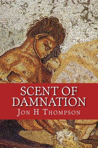 Scent of Damnation: Thompson, Jon H
