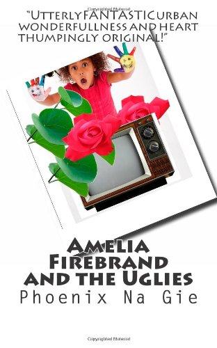 9781480263468: Amelia Firebrand and the Uglies