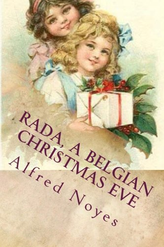 Rada, A Belgian Christmas Eve (1480264776) by Alfred Noyes; Maggie Mack