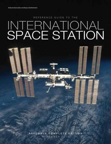 9781480265349: Reference Guide to the International Space Station: Assembly Complete Edition