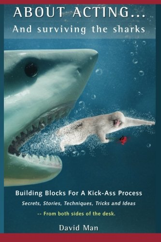9781480265356: About Acting..... And Surviving The Sharks
