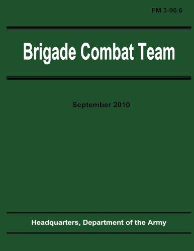 9781480265998: Brigade Combat Team (FM 3-90.6)
