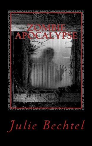 9781480266162: Zombie Apocalypse: The End Is Just The Beginning