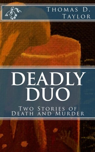 9781480266476: Deadly Duo: Two Stories of Death and Murder: Two Stories of Death and Murder