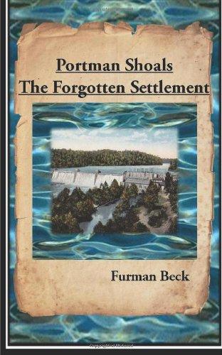 9781480267831: Portman Shoals The Forgotten Settlement (Volume 1)
