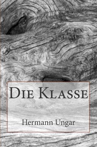 9781480268005: Die Klasse (German Edition)