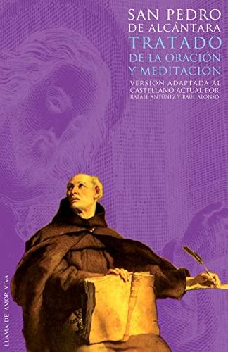 9781480268135: Tratado de la oración y la meditación: Versión adaptada al castellano actual por Rafael Antúnez y Raúl Alonso (Volume 1) (Spanish Edition)