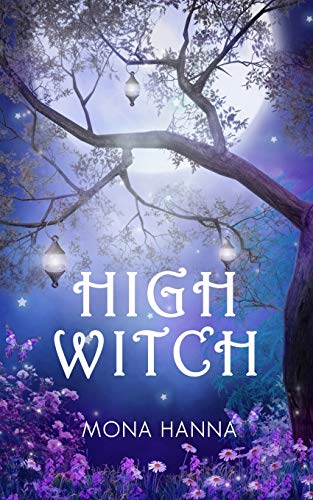 9781480268791: High Witch (High Witch Book 1) (Volume 1)