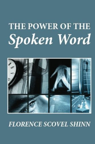9781480268920: The Power of the Spoken Word