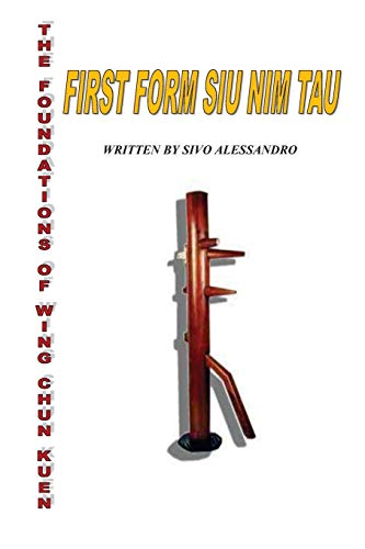 9781480269545: The Foundation Of Wing Chun Kuen: siu nim tau: 1