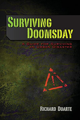 9781480270664: Surviving Doomsday: A Guide for Surviving an Urban Disaster