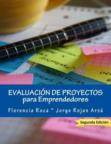 9781480270701: Evaluación de Proyectos: para Emprendedores (Spanish Edition)