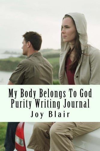 9781480271067: My Body Belongs To God: Purity Writing Journal