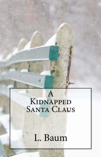 9781480273122: A Kidnapped Santa Claus