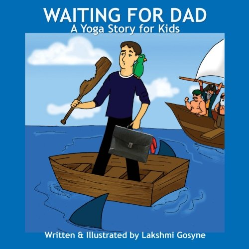 9781480273252: Waiting for Dad: A Yoga Story for Kids