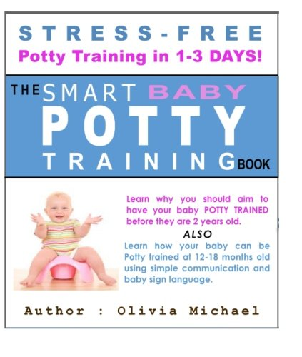 9781480274808: The Smart Baby Potty Training Book.: Stress-Free Potty Training in 1-3 Days!