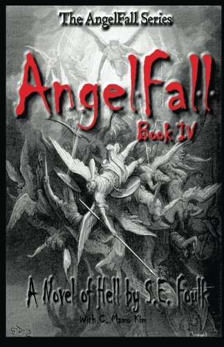 9781480275300: AngelFall Book IV - A Novel of Hell (The AngelFall Series)