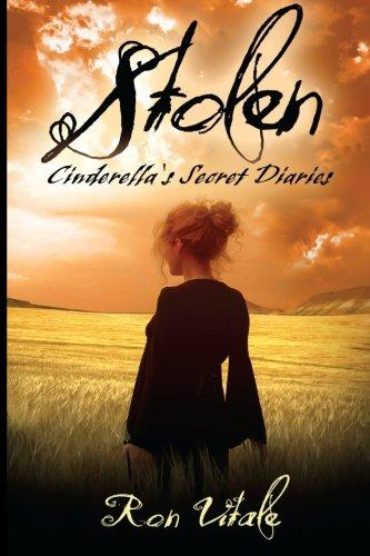 9781480275331: Stolen: Cinderella's Secret Diaries (Book 2) (Volume 2)