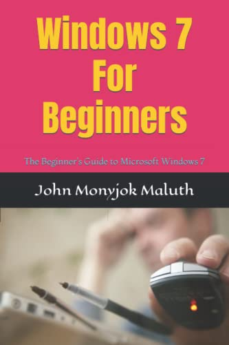 9781480275607: Windows 7 For Beginners: The Beginner's Guide to Microsoft Windows 7