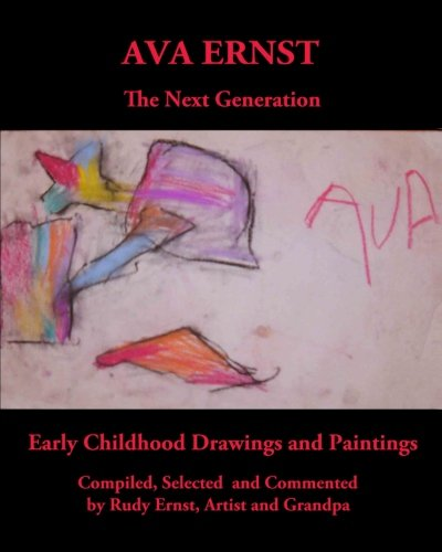 9781480278929: AVA ERNST: The Next Generation: Early Childhood Drawings and Paintings