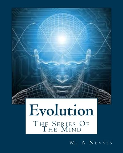 9781480281202: Evolution: The Series Of The Mind