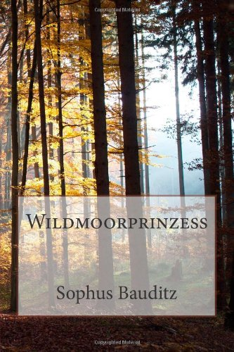 9781480281578: Wildmoorprinzeß (German Edition)