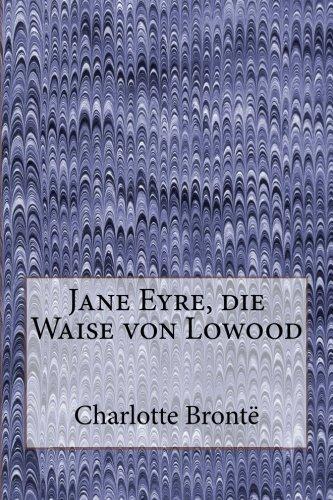 9781480282117: Jane Eyre, die Waise von Lowood (German Edition)