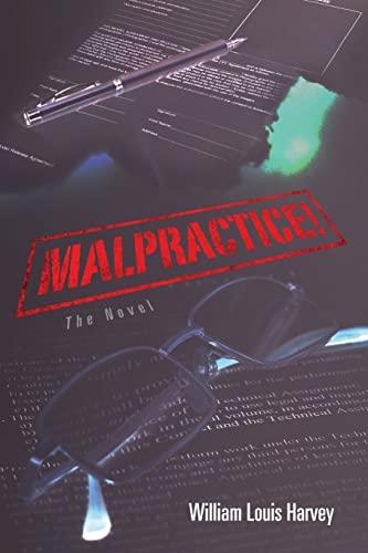 9781480284586: Malpractice!: The Novel