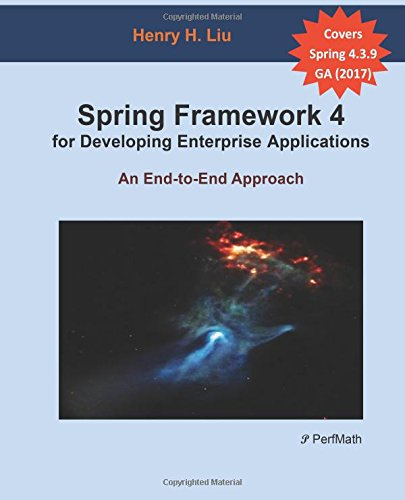 9781480284708: Spring 4 for Developing Enterprise Applications: An End-to-End Approach