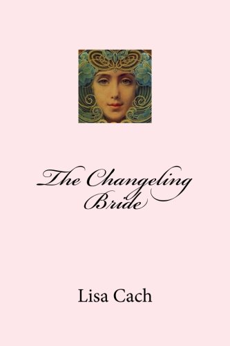 9781480286597: The Changeling Bride