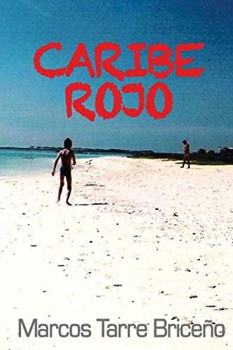 9781480286849: Caribe Rojo