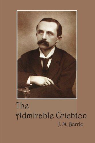 9781480286962: The Admirable Crichton