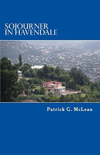 9781480287860: Sojourner in Havendale