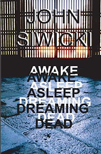9781480288355: Awake Asleep Dreaming Dead