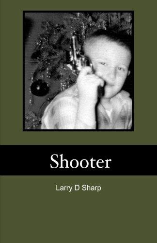Shooter: Larry D Sharp