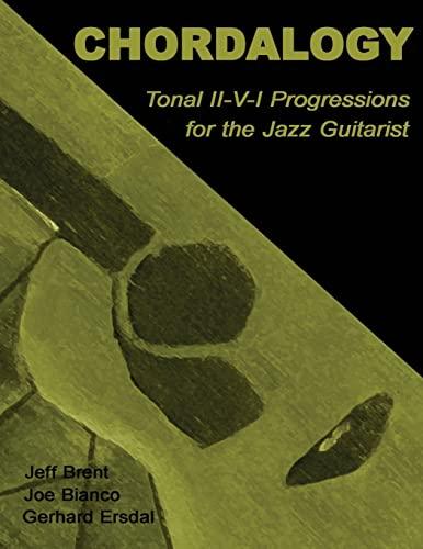 9781480292185: Chordalogy: Tonal II-V-I Progressions for the Jazz Guitarist