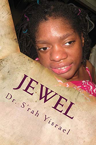 9781480292260: Jewel: A Journey to Empowerment for a Woman with an Exceptional Life