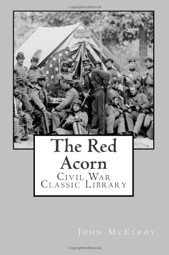 9781480292840: The Red Acorn: Civil War Classic Library