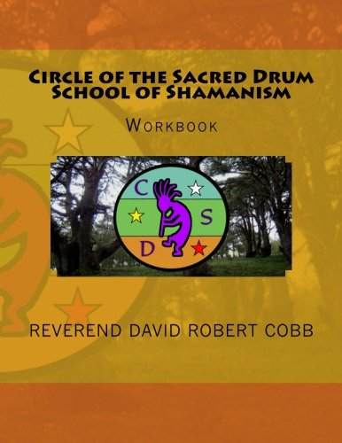 9781480293144: Circle of the Sacred Drum School of ShamanismWorkbook: Workbook