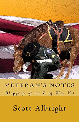 9781480294875: Veteran's Notes: Bloggery of an Iraq War Vet