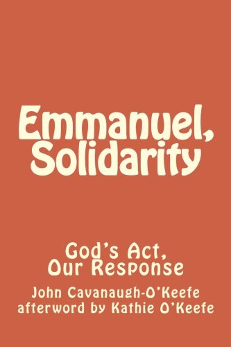 9781480294950: Emmanuel, Solidarity: God's Act, Our Response