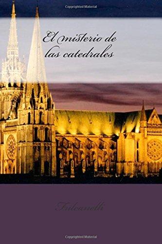 9781480295728: El misterio de las catedrales (Spanish Edition)