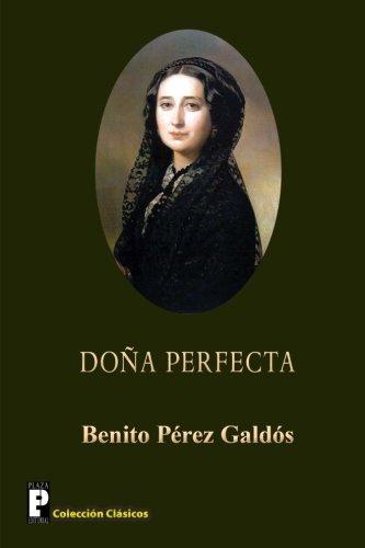 9781480295797: Dona Perfecta