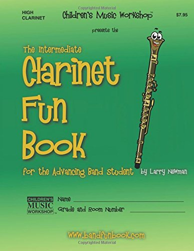 9781480297524: The Intermediate Clarinet Fun Book (High Note Version): for the Advancing Band Student
