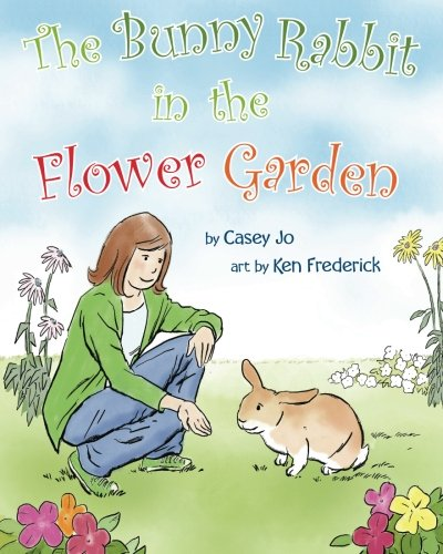 9781480297678: The Bunny Rabbit In The Flower Garden