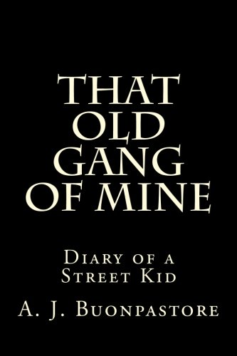9781480297852: That Old Gang Of Mine
