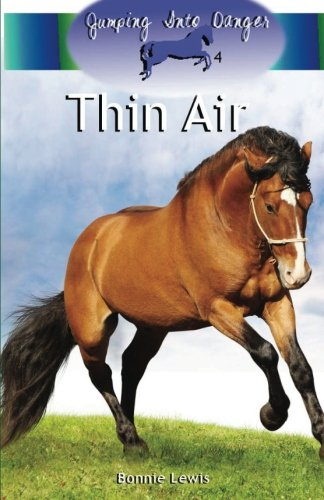 Thin Air (Jumping Into Danger #4): Lewis, Bonnie