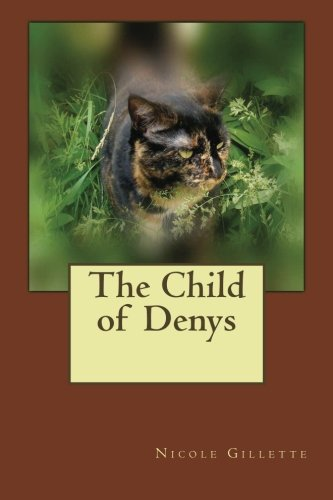 9781480299801: The Child of Denys