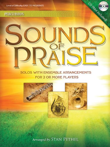 Sounds Of Praise: Solos with Ensemble Arrangements for 2 or More Players - Percussion With CD: ...